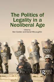 The Politics of Legality in a Neoliberal Age - 1st Edition - Ben Gold